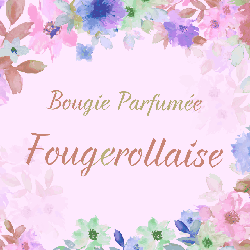 Bougie parfumée Fougerollaise